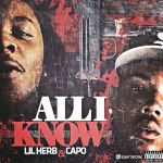Lil Herb and Capo To Drop New Song 'All I Know'