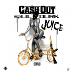 New Music: Ca$h Out- 'Juice' Featuring Lil Durk