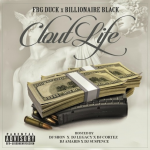FBG Duck and Billionaire Black Are Bout That 'Clout Life'  (Mixtape Review)