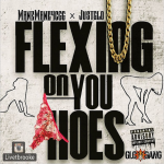 ManeMane4CGG and Justo Prep New Song 'Flexing On You Hoes'