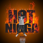 Top Shotta Drops 'Hot N*gga' Remix