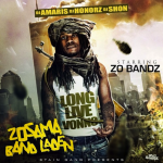 Zo Bandz of StainGang Drops 'ZoSama Band Laden' Mixtape