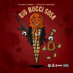 Chief Keef Teases New 'Big Bucci Sosa' Song 'SumSum' Featuring Gucci Mane
