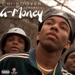 New Music: Chi Hoover- 'G Money'