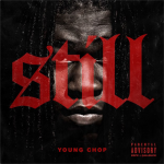 Young Chop Teases 'Still' Intro Featuring Chief Keef