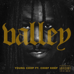 New Music: Chief Keef and Young Chop- 'Valley'