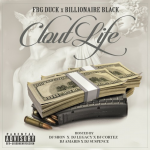 FBG Duck and Billionaire Black Release 'Clout Life' On iTunes