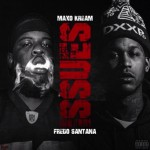 New Music: Fredo Santana- 'Issues' Featuring Maxo Kream