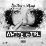 New Music: Shy Glizzy and Lil Durk- 'White Girl'