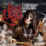 Chief Keef Drops 'Back From The Dead 2' Mixtape