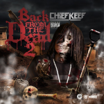 Chief Keef To Drop 'Back From The Dead 2' On Halloween