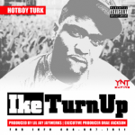 New Music: Turk- 'Ike Turn Up'