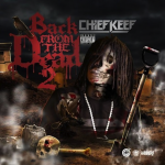 Did Chief Keef Resurrect 'Old Sosa' In 'Back From The Dead 2?' (Review)