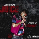 Juice Da Savage Releases Debut 'Juice Da Mixtape'