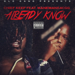 Chief Keef and ManeMane4CGG To Drop New Song 'Already Know'