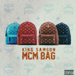 New Music: King Samson- 'MCM Bag'