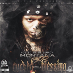 Montana of 300 Reveals Tracklist To 'Cursed With a Blessing' Mixtape