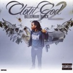 Billionaire Black Previews New Music From 'Clout God 2' Mixtape