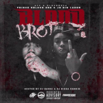 Prince Dre and JB Bin Laden Announce Jan. 1 Release Date For 'Blood Brothaz,' Preview 'Hann' Featuring BossTop