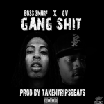 New Music: GV and Boss Smurf- 'Gang Sh*t'