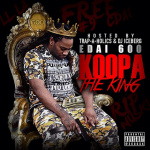 Edai Reveals Tracklist To 'Koopa Da King'