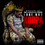 Edai Plays The Villain In 'Koopa The King' Mixtape (Review)