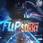 New Music: MBAM Flip- 'Sorry'
