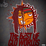 Gucci Mane Featured In Chief Keef and Tadoe's 'Best of Glo Worlds' Mixtape