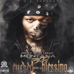 Montana of 300 Releases 'Cursed With A Blessing' On iTunes