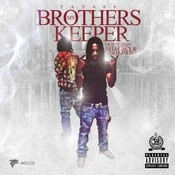 Tay600 drops debut mixtape my brothers keeper welcome to tay600 drops debut mixtape my brothers keeper welcome to kollegekidd malvernweather Images