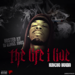 Huncho Hoodo Is Paid In Full In 'The Life I Live' Mixtape (Review)