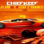 New Music: Chief Keef- 'Ain't Nothing'