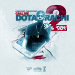 S. Dot Announces 'Call Me Dotarachi 2' Mixtape