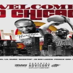 Lil Durk Says The Good Die Young In New Song 'Welcome To Chicago' Featuring Edai, Lil Varney, JB Bin Laden, Prince Dre and BossTop