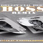 New Music: Dreezy and Lil Herb- 'Boss' Remix