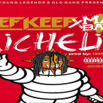 New Music: Chief Keef and Matti Baybee- 'Michelin'