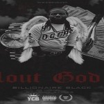 Billionaire Black Drops 'Clout God 2' Mixtape