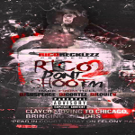 Rico Recklezz Drops New Song 'ChiRecklezz,' Announces New Mixtape 'Rico Dont Shoot Em 2: Back From Hell'