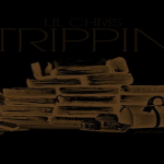 New Music: Lil Chris- 'Trippin'