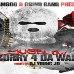 JusBlow Preps 'Sorry 4 Da War' Mixtape