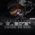 Smoke Da Don of NLMB Drops 'No Let Up' Mixtape