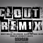 New Heat: King Yella- 'Clout Remix' Featuring Montana of 300, Billionaire Black, FBG Duck, Bo Deal, I.L Will and Mikey Dollaz