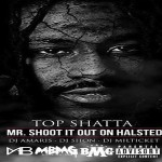 Top Shotta Announces Release Date For 'Mr. Shoot It Out Halsted'
