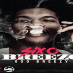 600Breezy Reveals Cover Art and Release Date For Debut Mixtape 'SixOBreezo'