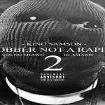 King Samson Drops 'Robber Not A Rapper 2' Mixtape