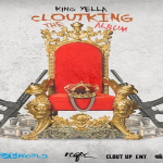 King Yella Previews 16-Track 'Clout King' Album Featuring Lil Jay, FBG Duck, Billionaire Black, Montana of 300 and More