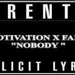 New Music: Fame and Motivation- 'Nobody'
