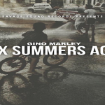 Gino Marley Announces 'Six Summers Ago' Mixtape