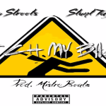 Yung Streets and Stunt Taylor- 'Watch My Back'