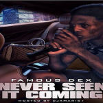 Famous Dex To Bring Pressure In 'Never Seen It Coming' Mixtape